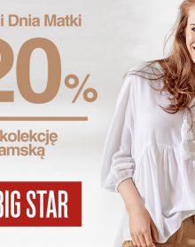 -20% na asortyment damski BIG STAR