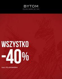 BYTOM -40% na WSZYSTKO