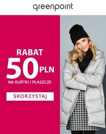 GREENPOINT Rabat 50PLN na zimową kurtkę lub płaszcz!