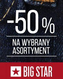 BIG STAR przedłuża promocję -50%