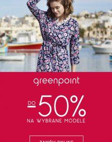GREENPOINT -50% na wybrane modele w Greenpoint!